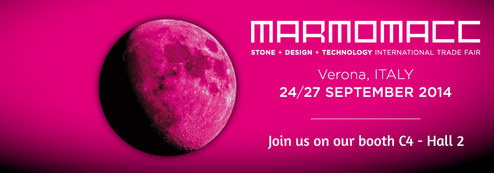 MARMOMACC 24. - 27. September 2014   Granitium, Stelux & Cosmos Entdecken Sie unsere Premium-Produkte und Lösungen!