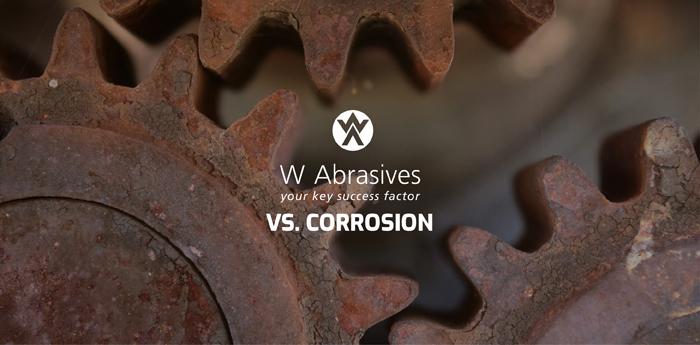 W Abrasives contre la corrosion : un véritable combat !